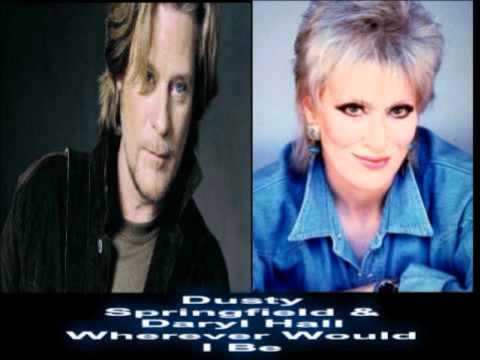Dusty Springfield & Daryl Hall   Wherever Would I Be