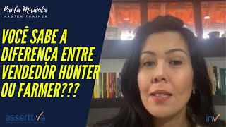 Vendedor hunter ou vendedor farmer?