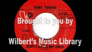 MARY'S LITTLE BOY CHILD - Romy Tamayo