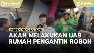 Viral Video Detik-detik Rumah Pengantin Roboh saat Akad Nikah, Para Tamu Berhamburan