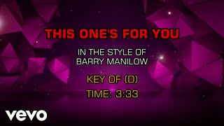 Barry Manilow - This One's For You (Karaoke)