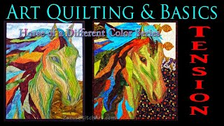 Tension: Art Quilting And Troubleshooting Basics | Zazus Stitch Art Tutorials