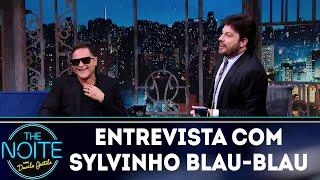 Entrevista com Sylvinho Blau-Blau | The Noite (06/12/18)