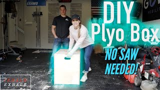 HOW TO BUILD A PLYO BOX WITHOUT A SAW. NO CUTTING TOOLS NEEDED!