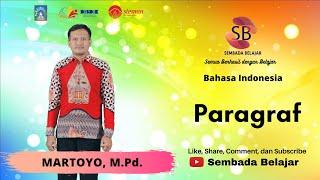 """Sembada Belajar - Bahasa Indonesia """"Paragraf"""""""