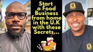 Start a Food Business from home in the UK with these secrets ft. Terry Igharoro