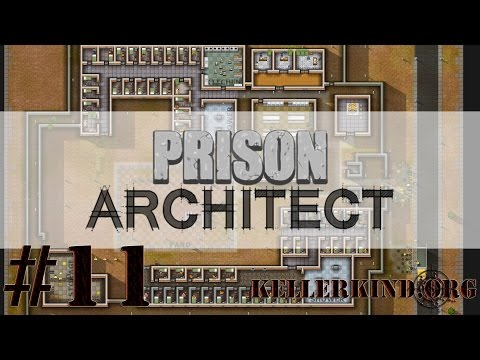 Prison Architect [HD] #011 – Kontrolle (über Türen) ★ Let's Play Prison Architect