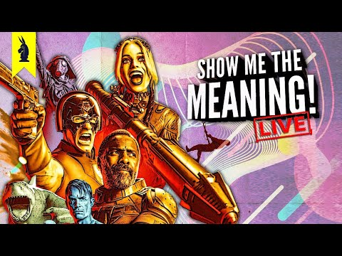 The Suicide Squad (2021) - Show Me the Meaning! LIVE!