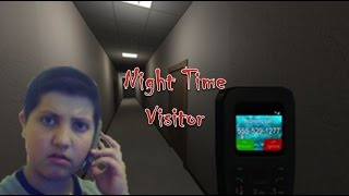 Night Time Visitor | If you answer the call, you're dead!