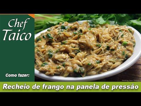 Recheio de frango na panela de pressão - Chef Taico