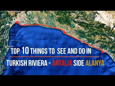 Top 10 Things to See and Do in Turkish Riviera - Antalya, Alanya, Side Best Attractions - Turkey