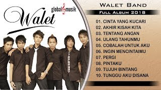 Walet Band Full Album 2018 (Nonstop Music)