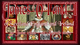 James VI and I of Scotland England and Ireland 1566–1625