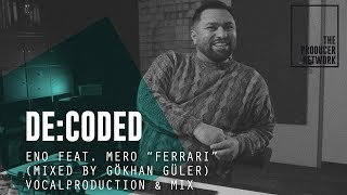 "De:Coded – Eno Feat. Mero ""Ferrari"" (mixed By Gökhan Güler) 