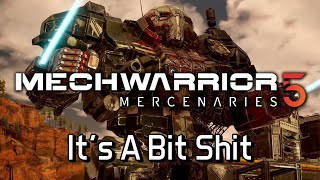 Mechwarrior 5: Mercenaries - It's A Bit Shit