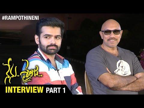 Nenu Sailaja Movie Team Interview  Part 1