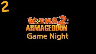 Game Night - Worms 2: Armageddon - Part 2
