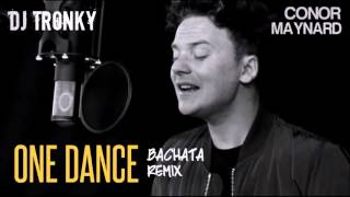 Drake - One Dance (Cover) DJ Tronky Bachata Remix