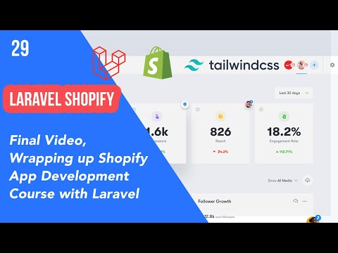 29 Final Video, Wrapping up Shopify App Development Course ...