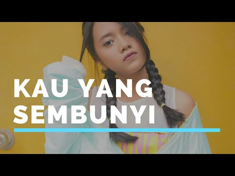 Kau Yang Sembunyi - Hanin Dhiya (Official Lyrics Video)