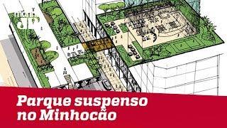 Prefeitura de SP decide criar parque suspenso no Minhocão