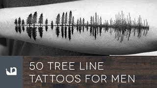50 Tree Line Tattoos For Men