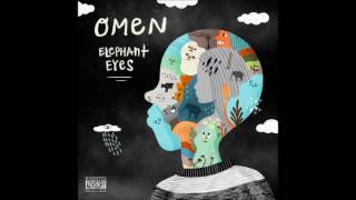 Omen - Elephant Eyes (Full Mixtape)