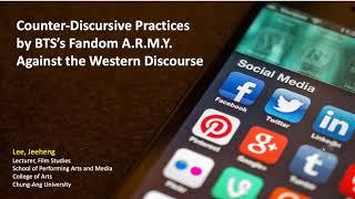 K-pop fandom, race & activism: Counter-Discursive Practices of BTS Army