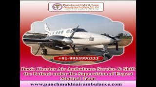Choose the Best Air Ambulance in Chennai – Panchmukhi