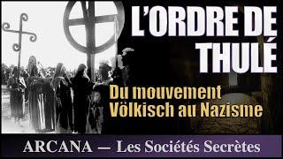 L'ordre De Thulé - Les Sociétés Secrètes