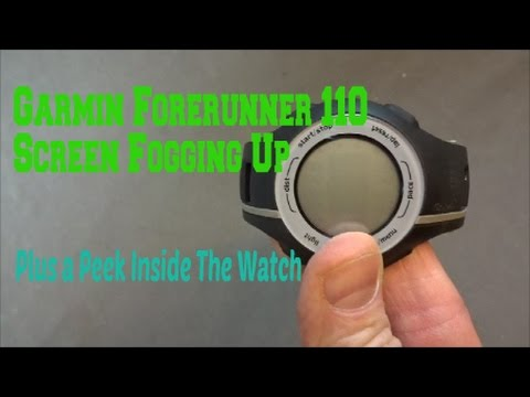Garmin Forerunner 110 Fogging Up - Peek Inside Garmin Watch