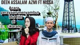 Nissa Sabyan Dan Gus Azmi Deen Assalam Idul Fitri