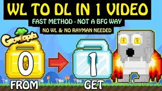 Growtopia Profit : WL TO DL IN 1 VIDEO (NOT A BFG), HOW ?!😱🔥- Growtopia