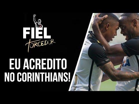 Eu acredito no Corinthians!