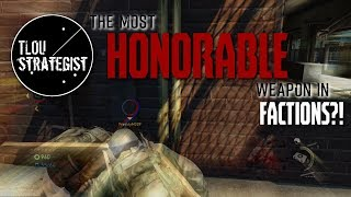 The Most HONORABLE Weapon in Factions?! | The Last of Us Online Multiplayer