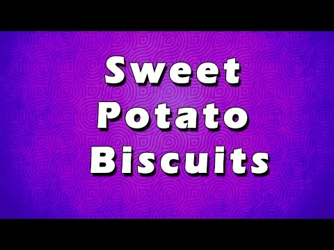Sweet Potato Biscuits | EASY TO RECIPES | EASY TO LEARN