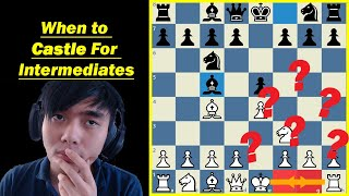 You're Castling Wrong in Chess!! || When to Castle for Intermediate Players || Chess Tips and Tricks