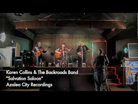 Karen Collins and The Backroads Band - Salvation Saloon