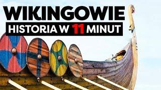 Wikingowie. Historia Wikingów w 11 minut.
