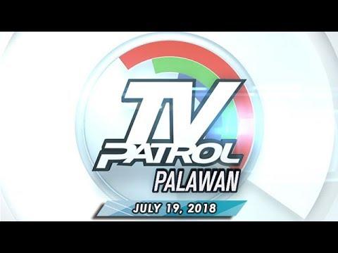 [ABS-CBN]  TV Patrol Palawan – July 19, 2018