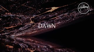 Dawn (Official Lyric Video) - Hillsong Worship - YouTube