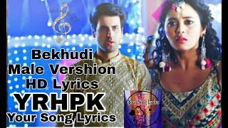 Bekhudi Male Sad Vershion||HD Lyrics Varshion   - YouTube