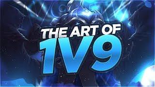 LL STYLISH | THE ART OF 1v9'ING!!!