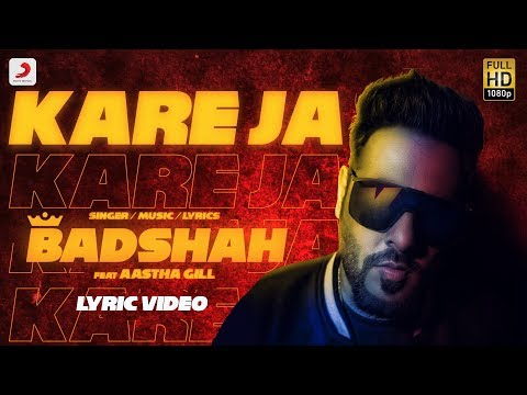 Kareja (Kare Ja) - Official Full Song  | Badshah Feat. Aastha Gill | Latest Hit 2018 - Sony Music India