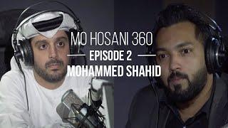 تحميل اغاني MO HOSANI 360 #2: Mohammed Shahid | مترجم MP3
