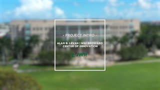 Newswise:Video Embedded new-alan-b-levan-nsu-broward-center-of-innovation-to-stimulate-economic-development-in-south-florida