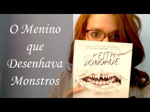 O Menino que Desenhava Monstros - Keith Donohue