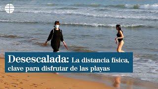 La distancia física, clave para disfrutar de las playas en la desescalada