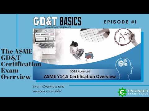 ASME Certification Overview - Episode 1 - Exam Overview and ...