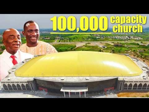 New Largest Church Auditorium in the World: New Dunamis 100,000 seater edifice